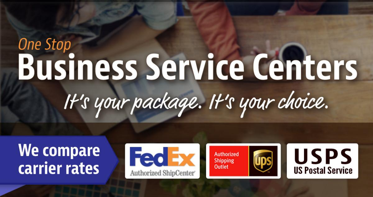 One Stop Business Service Centers. We compare top carrier rates: UPS, FedEx and USPS United States Postal Service