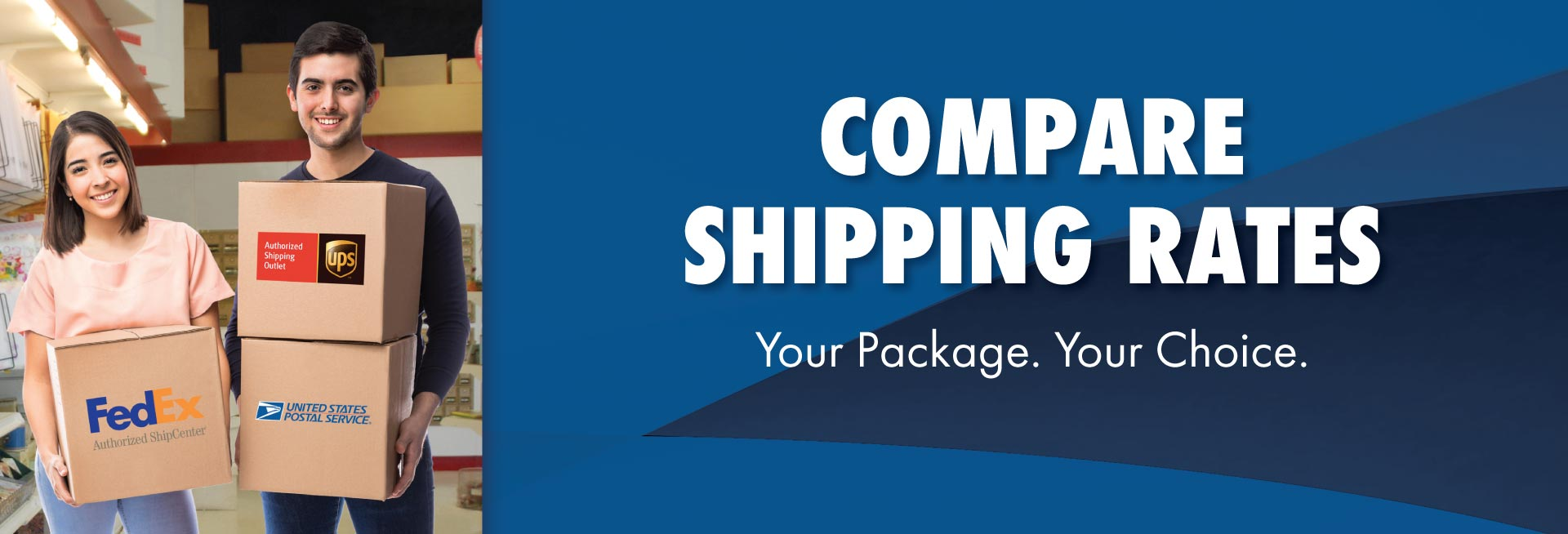 COMPARE SHIPPING RATES - Your Package. Your Choice - UPS, FedEx, USPS